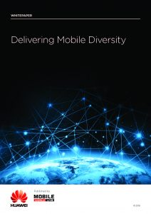 huawei-whitepaper-delivering-mobile-diversity