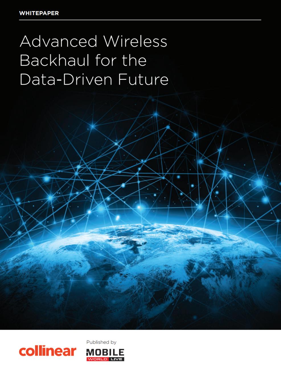 Advanced wireless backhaul for the data-driven future