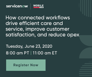 How connected workflows drive efficient care and service, improve customer satisfaction and reduce opex