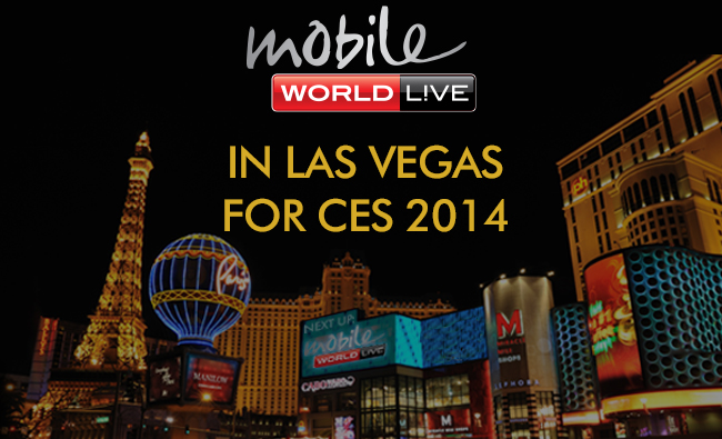 Mobile World Live CES 2014
